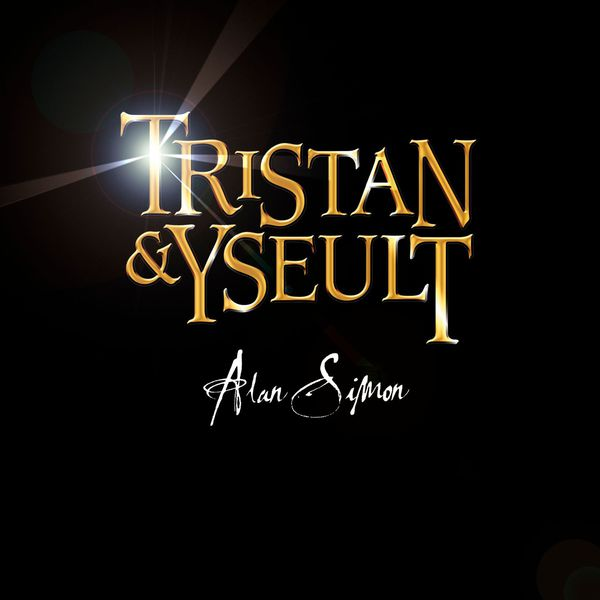 Alan Simon - Tristan & Yseult CD (album) cover