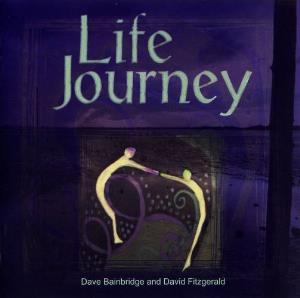 Dave Bainbridge & David Fitzgerald - Life Journey (with David Fizgerald) CD (album) cover