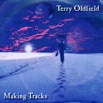 Terry Oldfield - Making Tracks CD (album) cover