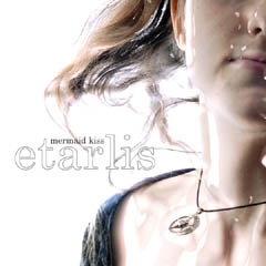 etarlis by MERMAID KISS