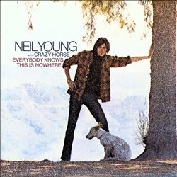 Neil Young - Everybody Knows This Is Nowhere CD (album) cover