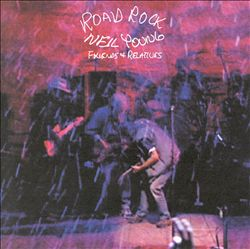 Neil Young - Road Rock, Vol. 1: Friends & Relatives CD (album) cover