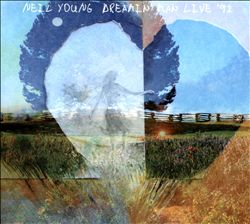 Neil Young - Dreamin' Man Live '92 CD (album) cover