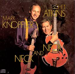Mark Knopfler - Neck And Neck (with Chet Atkins) CD (album) cover