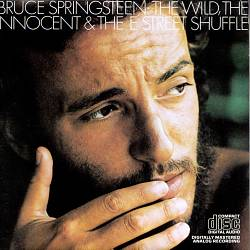 Bruce Springsteen - The Wild, The Innocent & The E Street Shuffle CD (album) cover
