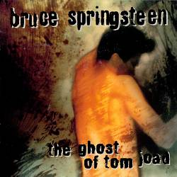 Bruce Springsteen - The Ghost Of Tom Joad CD (album) cover