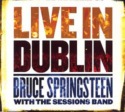 Bruce Springsteen - Live In Dublin CD (album) cover