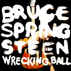 Bruce Springsteen - Wrecking Ball CD (album) cover