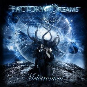 Factory Of Dreams - Melotronical CD (album) cover