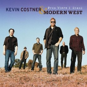 Kevin Costner And Modern West - From Where I Stand CD (album) cover