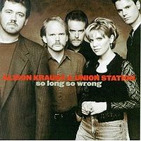 Alison Krauss - So Long So Wrong (with Union Station) CD (album) cover