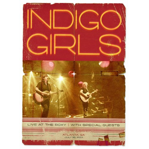 live at the roxy by INDIGO GIRLS