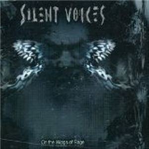 Silent Voices - On The Wings Of Rage CD (album) cover