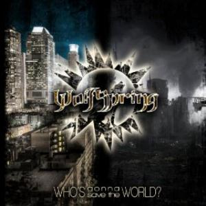 Wolfspring - Who's Gonna Save The World? CD (album) cover