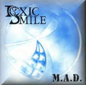 Toxic Smile M.a.d. (madness And Despair) CD album cover