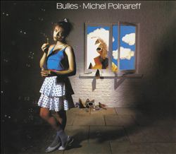 MICHEL POLNAREFF - Bulles CD album cover