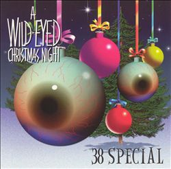 .38 Special - A Wild-eyed Christmas Night CD (album) cover