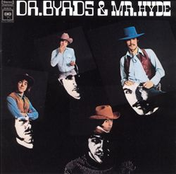 The Byrds - Dr. Byrds & Mr. Hyde CD (album) cover