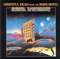 Grateful Dead - From The Mars Hotel CD (album) cover