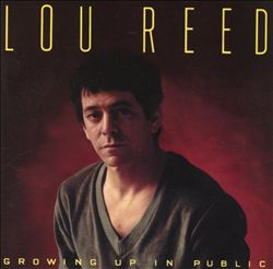 Lou Reed - Growing Up In Public CD (album) cover