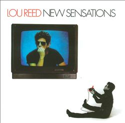 Lou Reed - New Sensations CD (album) cover