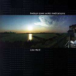 Lou Reed - Hudon River Wind Meditations CD (album) cover