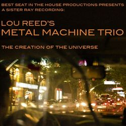 Lou Reed - The Creation Of The Universe CD (album) cover