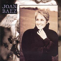 Joan Baez - Gone From Danger CD (album) cover