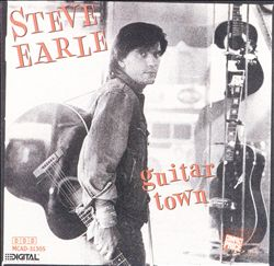 STEVE EARLE - Guitar Town CD album cover