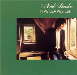 NICK DRAKE - Five Leaves Left CD album cover