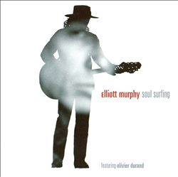 ELLIOTT MURPHY - Soul Surfing CD album cover