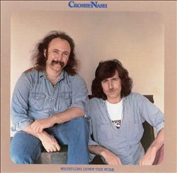 David Crosby - Whistling Down The Wire (with Graham Nash) CD (album) cover