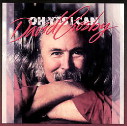 David Crosby - Oh Yes I Can CD (album) cover