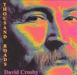 David Crosby - Thousand Roads CD (album) cover