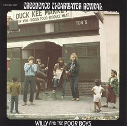Creedence Clearwater Revival - Willy And The Poor Boys CD (album) cover
