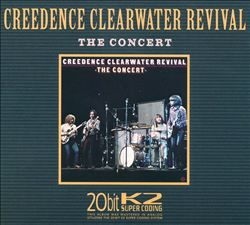 Creedence Clearwater Revival - The Concert CD (album) cover