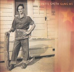 PATTI SMITH - Gung Ho CD album cover