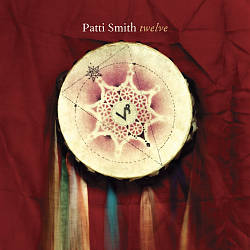 PATTI SMITH - Twelve CD album cover