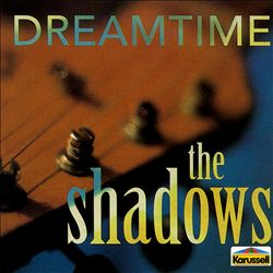 The Shadows - Dream Time CD (album) cover