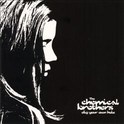 THE CHEMICAL BROTHERS - Dig Your Own Hole CD album cover