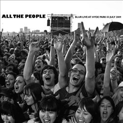 BLUR - All The People: Live In Hyde Park CD album cover