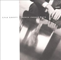 LYLE LOVETT - Joshua Judges Ruth CD album cover