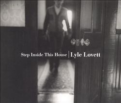 Lyle Lovett - Step Inside This House CD (album) cover