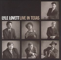 Lyle Lovett - Live In Texas CD (album) cover