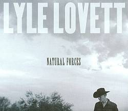 Lyle Lovett - Natural Forces CD (album) cover