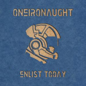 Oneironaught - Enlist Today CD (album) cover