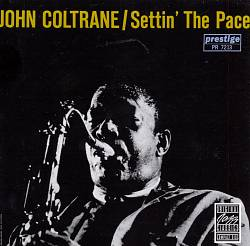 John Coltrane - Settin' The Pace CD (album) cover