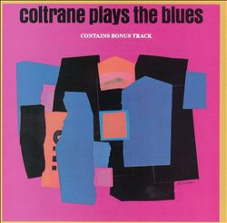 John Coltrane - Coltrane Plays The Blues CD (album) cover
