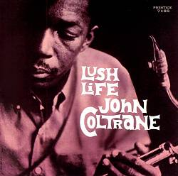 John Coltrane - Lush Life CD (album) cover
