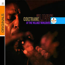 John Coltrane - Live At The Village Vanguard CD (album) cover